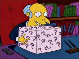"""now, as for your bribe… you can have the washer and the dryer, OR you can trade it all in for whats in this box…"", -""Homer Goes to College"""